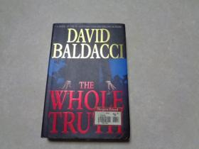 THE WHOLE TRUTH  ,2008年英文原版,精装,尺寸: 24cm × 16 cm