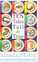 Ten Tales Tall & True