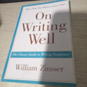 On Writing Well, 30th Anniversary Edition:The Classic Guide to Writing Nonfiction