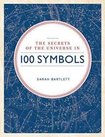 Secrets Of The Universe In 100 Symbols