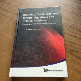 Boundary Value Problems, Integral Equations and Related Problems【大32开.精装】
