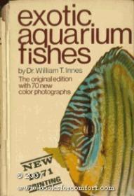 B000P1TW30 Exotic Aquarium Fishes: A Work of General Reference-B000P1TW30异域水族馆鱼类:一般参考作品