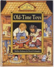 Old-time Toys (Historic Communities)-旧玩具(历史社区)