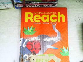Reach: Language, Literacy, Content (National Geographic Reach)