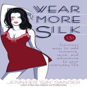 Wear More Silk