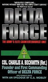 Delta Force: The Armys Elite Counterterrorist Unit-三角洲部队:陆军精英反恐部队