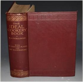 1911年The Ideal Cookery Book 著名西餐餐饮食谱经典《烹饪金鉴》精装全插图本 超级大开本 48张绝美套色版画插图 品相上佳