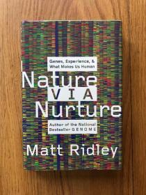 Nature Via Nurture
