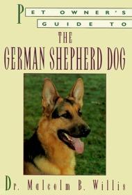 Pet Owners Guide to the German Shepherd-宠物主人德国牧羊犬指南