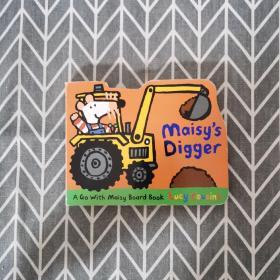 Maisy's Digger  A Go with Maisy Board Book