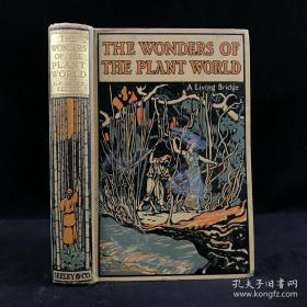 1918年  The  Wonders  of   The  Plant   World      植物世界奇观