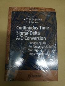 Continuous-Time Sigma-Delta A/D Conversion: Fundamentals, Performance Limits and Robust Implementations 连续时间Sigma-Delta A/D转换 基本原理、性能限制和稳健实现