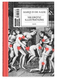 Marquis De Sade: 100 Erotic Illustrations : English Edition