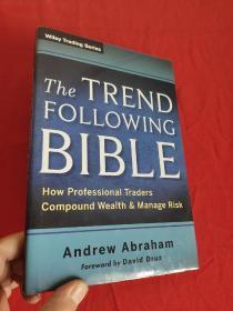 The Trend Following Bible     (小16开,硬精装)   【详见图】