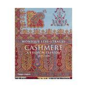 Cashmere:A French Passion 1800-1880 情恋法国山羊兰绒