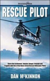 Rescue Pilot : Life-Saving At-Sea Navy Helicopter Missions-救援飞行员:海上救命海军直升机任务