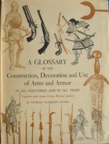 B0000EG27A A GLOSSARY OF THE CONSTRUCTION, DECORATION AND USE OF ARMS AND ARMOR In all Countries and in all Times.-b000eg27a各国武器和装甲的建造、装饰和使用词汇表。。。