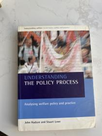 understanding the policy process 理解政策过程 英文原版现货 analysing welfare policy and practice 分析福利政策与实践