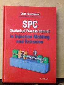 SPC Statistical Process Control in Injection Molding and Extrusion(英文原版)