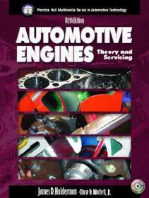Automotive Engines: Theory and Servicing (5th Edition) (Halderman/Birch Automotive Series)-汽车发动机:理论与维修(第5版)(Halderman/Birch Automotive Series)