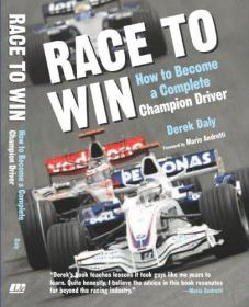 Race to Win: How to Become a Complete Champion Driver-竞胜:如何成为一名完整的冠军车手