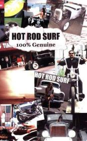 Hot Rod Surf 100% Genuine-热棒冲浪100%正品