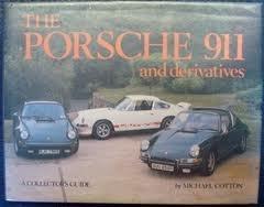 The Porsche 911 and derivatives: A collectors guide-保时捷911及其衍生车型:收藏指南