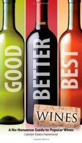 Good, Better, Best Wines-好的,更好的,最好的葡萄酒