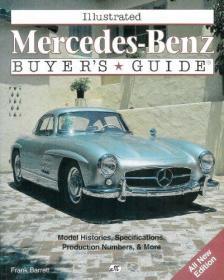 Illustrated Mercedes-Benz Buyers Guide (Illustrated Buyers Guide)-图文并茂的梅赛德斯-奔驰买家指南(图文并茂的买家指南)