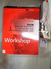 2543B Core Web Application Technologies with Microsoft Visual Studio 2005 2543B核心Web应用程序技术与Microsoft Visual Studio 2005(75)