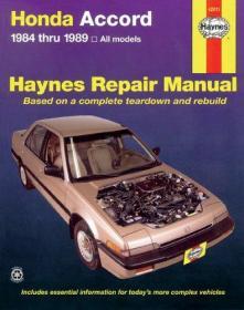 Honda Accord 1984 thru 1989 All Models (Haynes Repair Manual)-本田雅阁1984至1989所有车型(海恩斯维修手册)