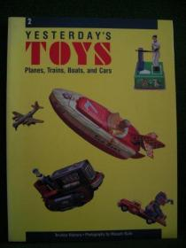 Yesterdays Toys: Planes, Trains, Boats, and Cars-昨天的玩具:飞机、火车、船和汽车