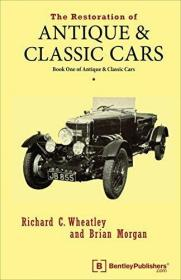 The Restoration of Antique and Classic Cars-古董车和古董车的修复