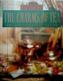 The Charms of Tea: Reminiscences and Recipes-茶的魅力:回忆与食谱