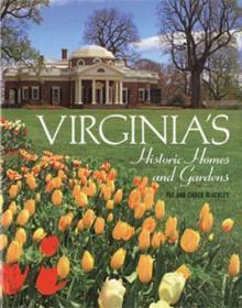 Virginia's Historic Homes & Gardens-弗吉尼亚历史悠久的家园和花园