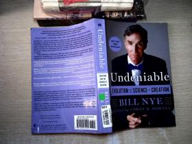 Undeniable:Evolution and the Science of Creation