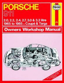 Haynes Porsche 911 1965-1985 Owners Workshop Manual-海恩斯保时捷911 1965-1985车主车间手册