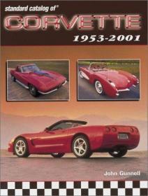 Standard Catalog of Corvette 1953-2001-克尔维特1953-2001标准目录