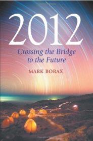 2012: Crossing the Bridge to the Future-2012:跨越桥梁走向未来