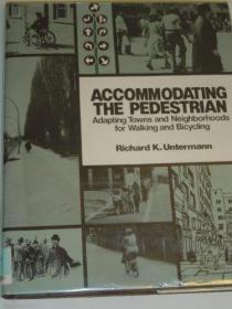 Accommodating the Pedestrian-容纳行人