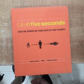 Life in Five Seconds:Over 200 Stories for Those With No Time to Waste