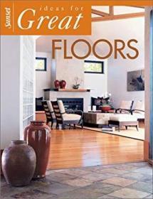 Ideas for Great Floors-好地板的创意