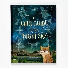 猫咪的夜空指南 含夜光海报、贴纸、星座图 STEM 儿童科普绘本 A Cat's Guide to the Night Sky