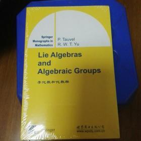 经典数学丛书(影印版):李代数和代数群
