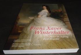 德文 Franz Xaver Winterhalter: Maler im Auftrag Ihrer Majestat 温特哈特 sdb96