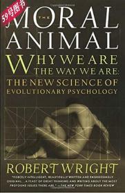 英文原版 道德动物 The Moral Animal: Why We Are, the Way We Are Robert Wright