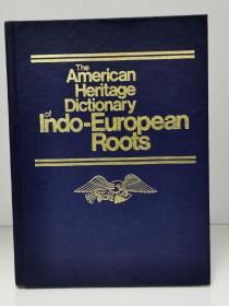 美国传统印欧语系词根词典    The American Heritage Dictionary of Indo-European Roots(词典)英文原版书