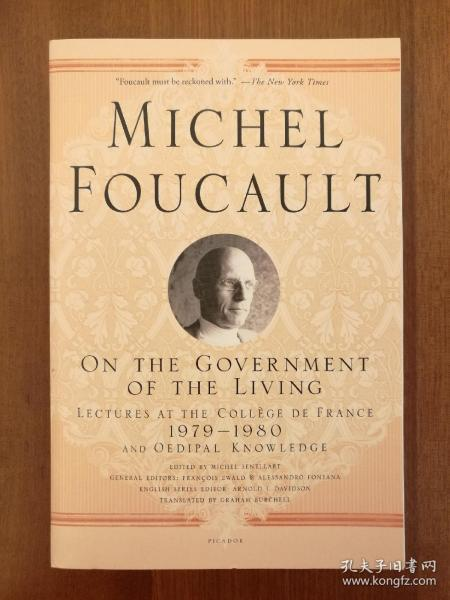 On the Government of the Living  Lectures at the Collège de France, 1979-1980