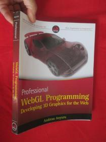 Professional WebGL Programming: Developing 3D Graphics for the Web      (16开)    (详见图)