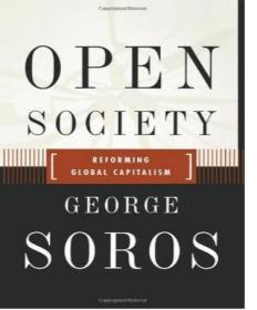 Open Society:Reforming Global Capitalism